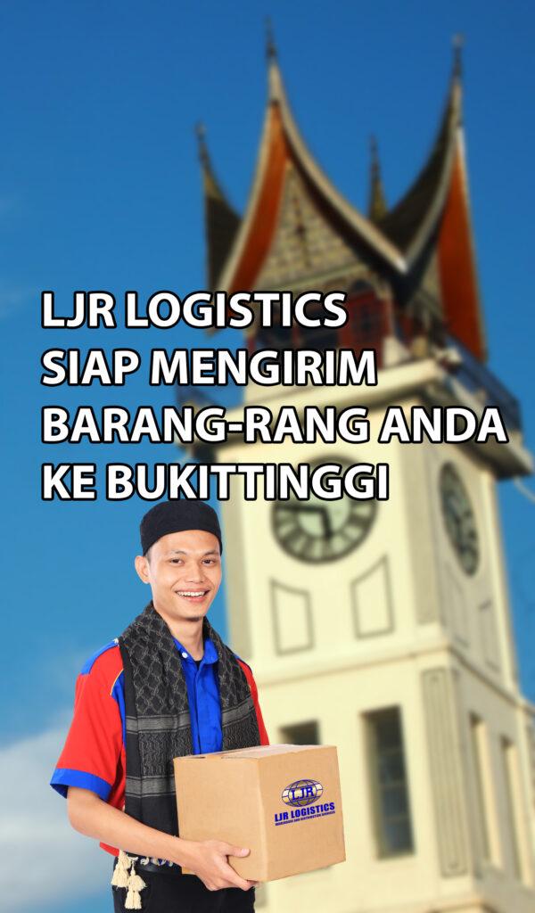 LJR Logistics siap mengirim barang ke Bukittinggi